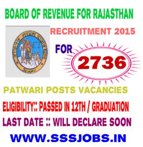 BOR Rajasthan Recruitment 2015 for 2736 Patwari Posts