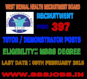 WBHRB Recruitment 2015 for 397 Tutor / Demonstrator Posts