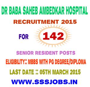 Dr Baba Saheb Ambedkar Hospital Recruitment 2015 for 142 Posts
