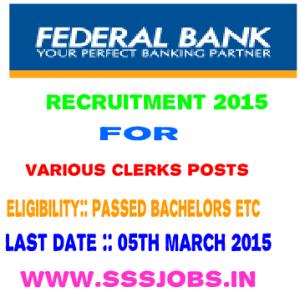 Federal Bank Recruitment 2015 for Various Clerk Post Vacancies