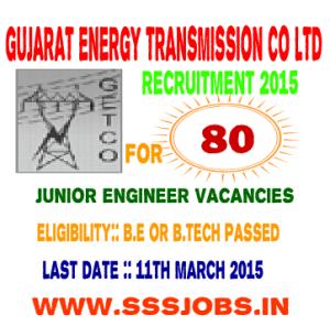 Gujarat Energy Transmission Co Ltd Recruitment 2015 for 80 JE Posts