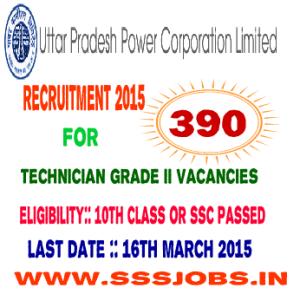 Uttar Pradesh Power Co Ltd Recruitment 2015 for 390 Technicians