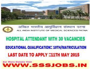 All India Institute of Medical Sciences (AIIMS Patna) recruitment 2015 – 30 Vacancy