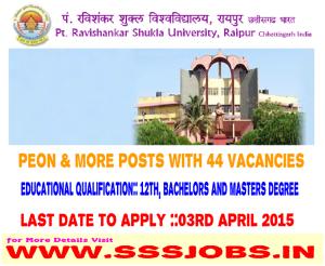 Pandit Ravishankar Shukla University Recruitment 2015 for 44 Posts