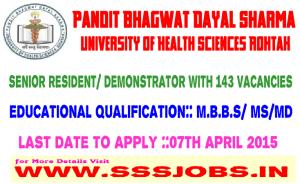 Pandit Bhagwat Dayal Sharma University of Health Sciences Recruitment 2015