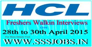 HCL Freshers Mega Walkin Recruitment on 28th to 30th April 2015