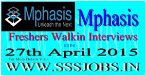 Mphasis Freshers Mega Walkin Recruitment on 27th April 2015