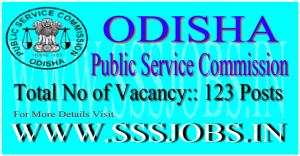 Odisha Public Service Commission Recruitment Notification 2015 for 123 Vacancy
