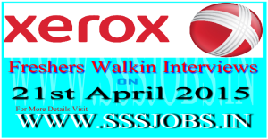 Xerox Freshers Walkin Recruitment Drive on 21st April 2015