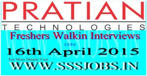 Pratian Freshers Walkin Recruitment on 16th April 2015