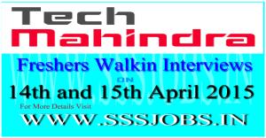 Tech Mahindra Freshers Walkin Recruitment on 14th and 15th April 2015
