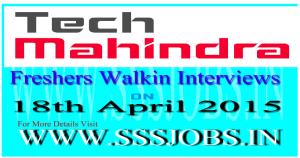 Tech Mahindra Freshers Walkin Recruitment on 18th April 2015