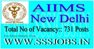AIIMS (Delahi) Recruitment Notification 2015 for 731 Vacancies