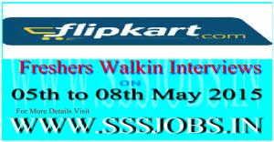 Flipkart Freshers Walkin Recruitment on 05th to 08th May 2015