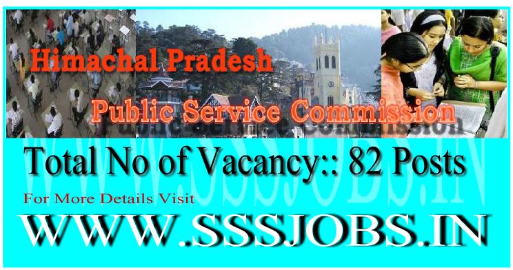 Himachal Pradesh PSC Recruitment Notification 2015 for 82 Vacancy