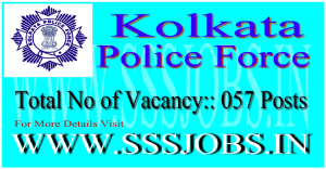 Kolkata Police Recruitment Notification 2015 for 57 Vacancies