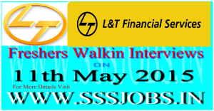 L&T Finance Freshers Walkin Recruitment on 11th May 2015