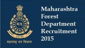 Maharashtra Forest Department Recruitment 2015
