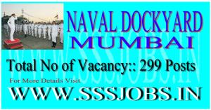Naval Dockyard Mumbai Notification 2015 for 299 Vacancies