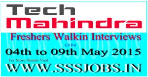 Tech Mahindra Freshers Walkin Recruitment on 04th to 09th May 2015