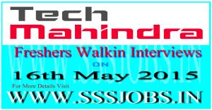 Tech Mahindra Mega Walkin Recruitment on 16th May 2015