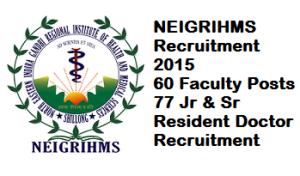 NEIGRIHMS Recruitment 2015
