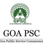 Goa Public Service Commission Recruitment 2016